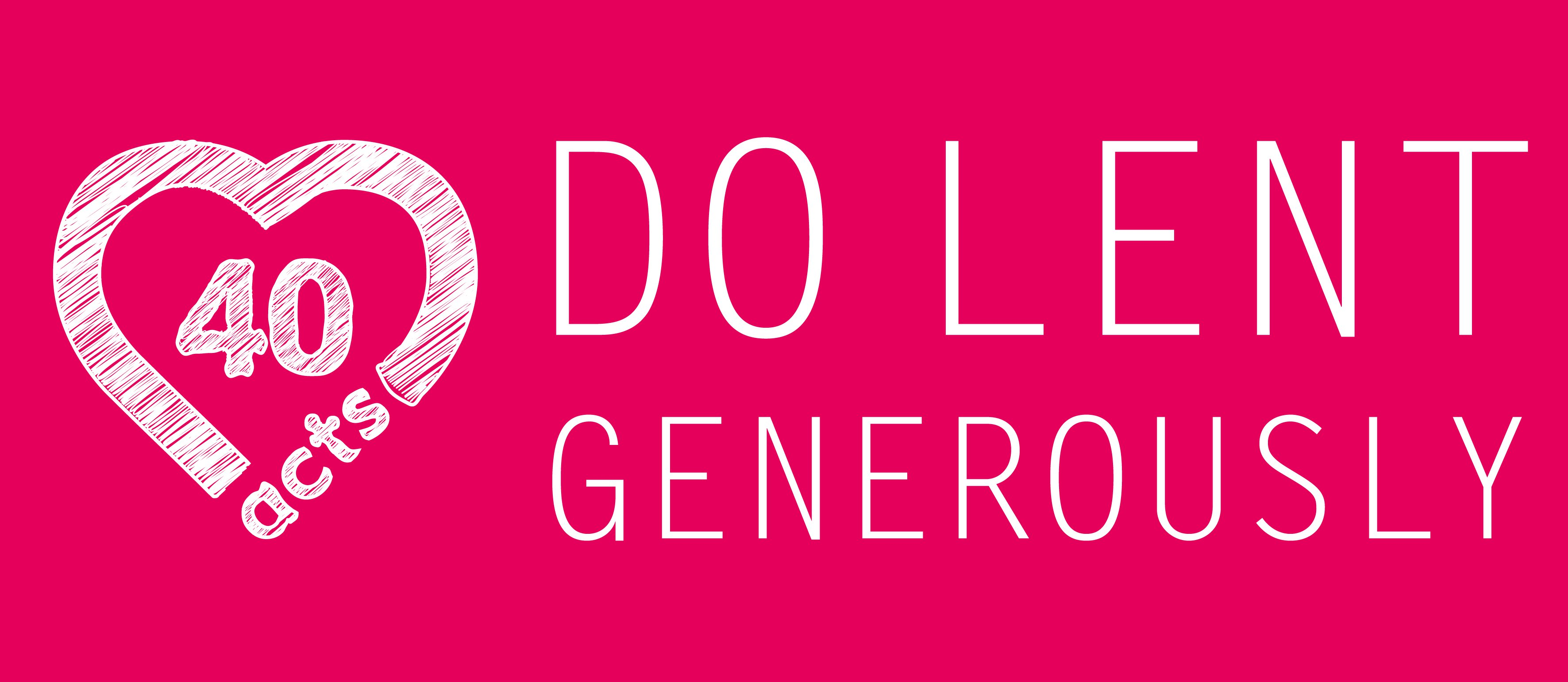 40acts - do Lent generously