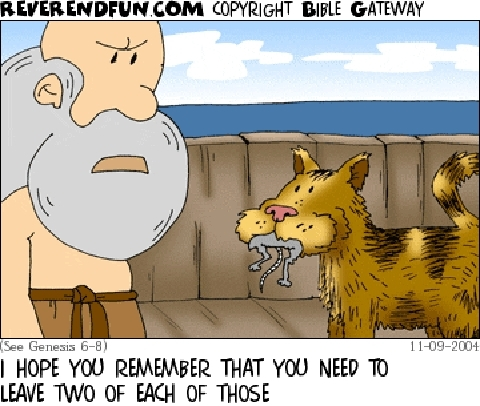 "A cartoon of Noah on the Ark looking crossly at a cat, who is holding a mouse in its mouth, and saying ""I hope you remember that you need to leave to of each of those"""