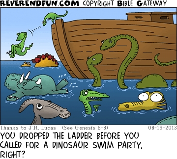 "A cartoon of dinosaurs swimming in the sea next to the Ark with the caption ""You dropped the ladder before you called for a dinosaur swim party, right?"""