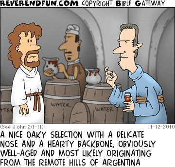 "A cartoon of Jesus standing in front of wine barrels with a man tasting the wine and the caption ""A nice oaky selection with a delicate nose and a hearty backbone, obviously well-aged and most likely originating from the remote hills of Argentina"""