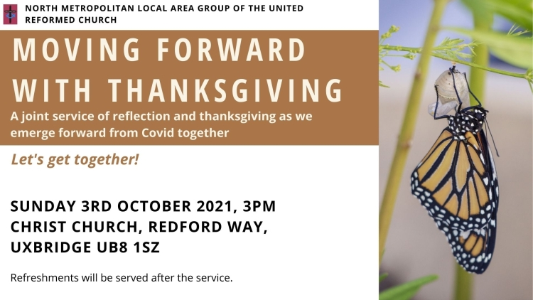 """A poster for the 'Moving Forward with Thanksgiving"""" service on 3rd October 2021 at 3pm at Christ Church, Uxbridge"""